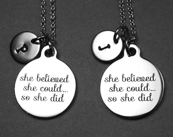She believed she could so she did necklace, encouragement necklace, graduation gift, personalized necklace, initial necklace, monogram