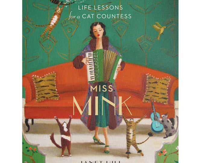 Featured listing image: Miss Mink: Life Lessons for a Cat Countess.  Signed Book.