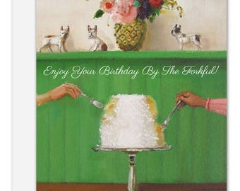 Enjoy your birthday by the forkful! Birthday Card. SKU JH1141