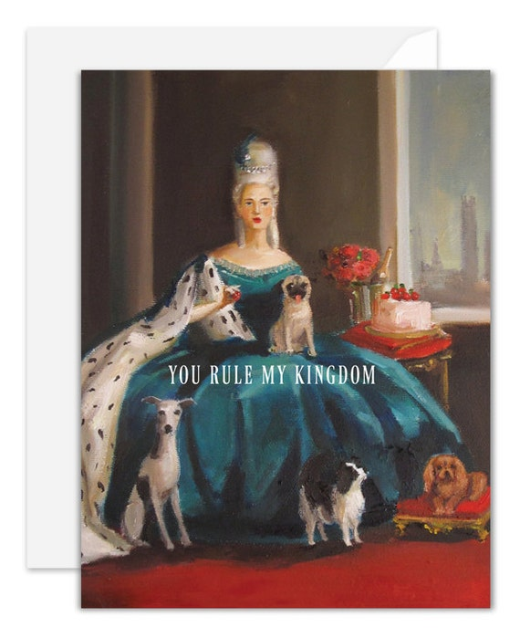 You Rule My Kingdom. Love and Friendship Card. SKU JH1112