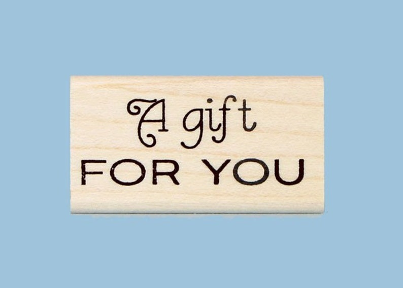 A Gift for You Rubber Stamp image 0