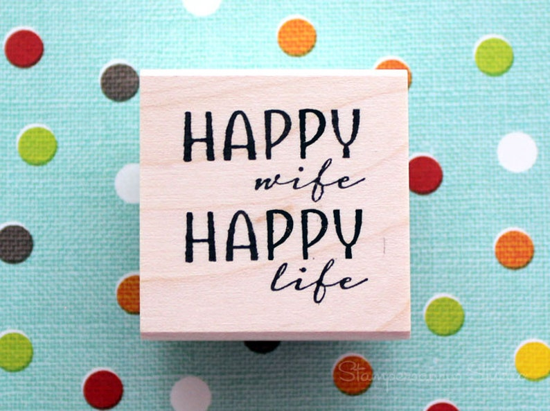 RUBBER Stamp  HAPPY wife HAPPY life image 0