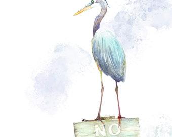 Great Blue Heron No Fishing sign print from original watercolor painting
