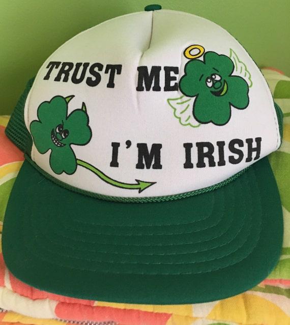 436434d30d1 Vintage trucker hat cap st patrick s day trust me i m