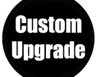 UPGRADE: Custom