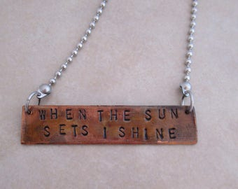 when the sun sets I shine necklace stainless steel oxidized copper