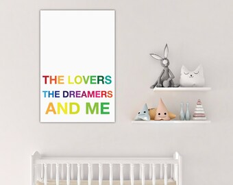 The Lovers The Dreamers and Me Custom canvas Art Print Poster nursery wall decor home inspirational motivational quote lyrics kids room hous