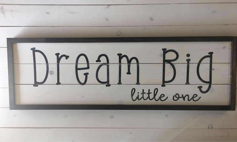 Baby Gift Sign | Dream Big Sign | Wood Painted Sign | Farmhouse Nursery |  Childrens Bedroom Decor | Woodland Baby Shower | Boys Bedroom