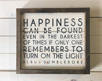 Dumbledore Happiness Quote Sign | Harry Potter Decor | Harry Potter Wood Sign | Framed Wood Sign | Shiplap Sign Harry Potter Gift | HP Decor