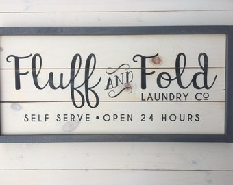 Fluff and Fold Laundry Room Sign | Farmhouse Wall Decor | LAUNDRY Sign | Painted Wood Sign | Rustic Laundry Room Decor | Laundry Room Sign