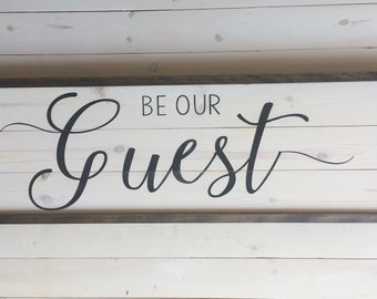 Be Our Guest Sign | Guest Room Sign | Wood Painted Sign | Farmhouse Wall Decor | Farmhouse Bedroom Decor | Guest Sign | Distressed Wood Sign