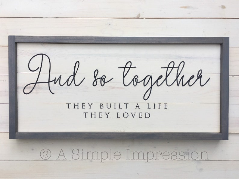 Wedding Gift And so together they built a life they loved sign image 0