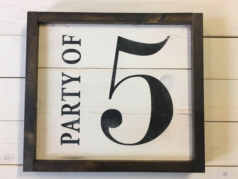 Party of Sign  Custom Wood Sign  Rustic Decor  Farmhouse image 0
