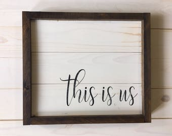 This is Us Sign | Gift for Him | Gift for Her | This is Us | Farmhouse Sign  | Wedding Decorations Wood | Rustic  | A Simple Impression