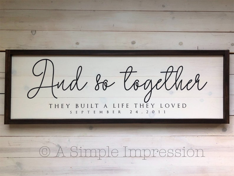 Custom Wedding Large Sign And so together they built a life image 0