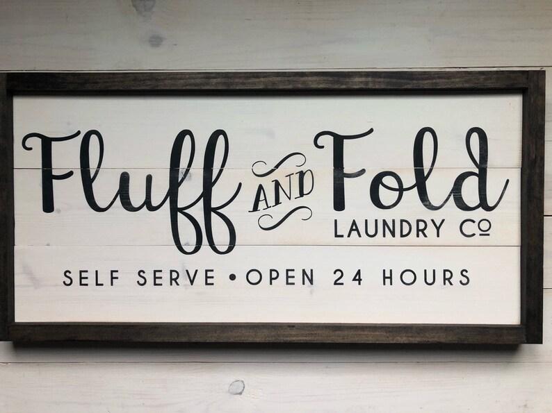 Modern Farmhouse Fluff and Fold Laundry Room Sign  Farmhouse dark brown frame
