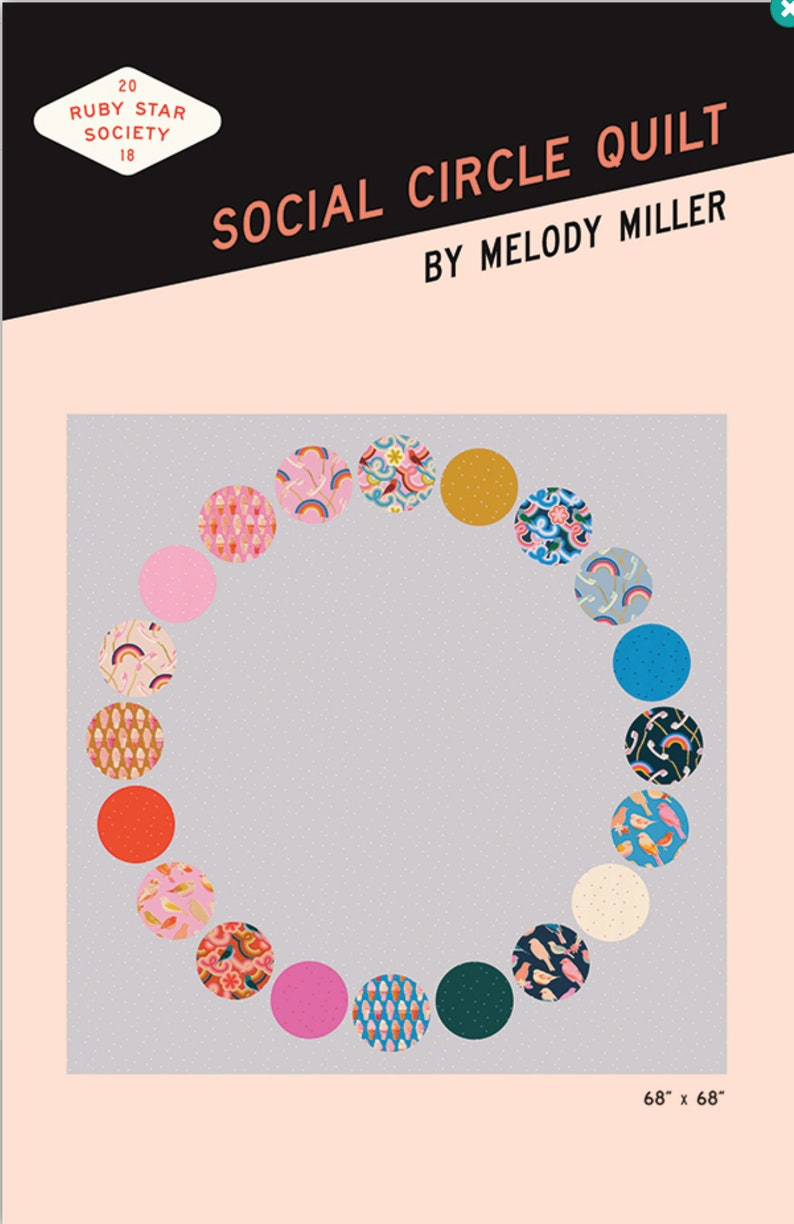 PREORDER! Moda Fabrics 68x68 finished Social Circle Quilt Kit designed by Melody Miller for Ruby Star Society