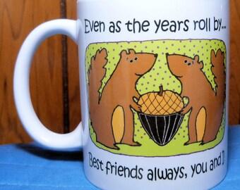 Best Friends Mug, Coffee Mug, Bestie Gift, BFF Gift, Friend Gift, Best Friend Mug, Squirrel Coffee Mug, Friend Birthday Gift, Friend Gift