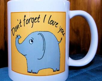 Elephant Valentine, Elephant Mug, Wife Gift, Girlfriend Gift, Cute Elephant,Friend Gift, BFF Gift,  Husband Valentine, Boyfriend Valentine
