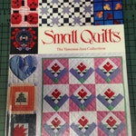 Small Quilts: The Vanessa-Ann Collection/ Quilting Book / Leisure Arts / Quilting Patterns / Quilt Patterns  / Quilting Instructions