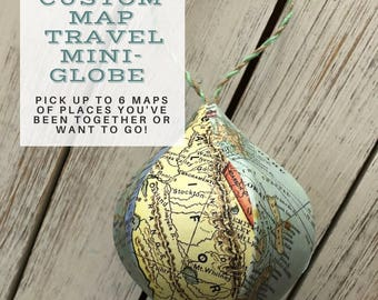 """Custom Larger Size """"Places We've Been"""" Mini-Globe- Pick up to 6 Maps- Birthday - Christmas Ornament - Souvenir"""