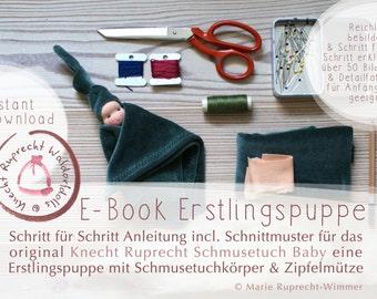 ANLEITUNG + SCHNITTMUSTER - EBook DIY  Erstlingspuppe Waldorf Art in Deutsch - Tutorial Schmusetuch Puppe - Knecht Ruprecht Schmusetuch Baby
