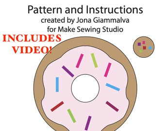 Donut Pillow Sewing Pattern + VIDEO - PDF Instant Download - Donut Pillow - Sewing Instructions & Pattern - Donut Hole Too - Beginner Sewing