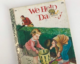 1977 We Help Daddy by Mini Stein - Pictures by Eloise Wilkin - Golden Press- A Little Golden Book
