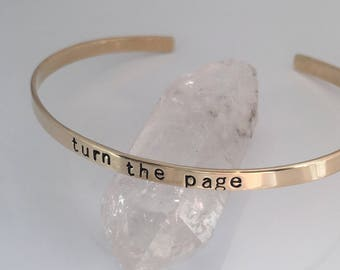 Turn the Page / skinny cuff bracelet / custom cuff bracelet / hand stamped / personalized /brass, copper or aluminum / lyrics / book quotes