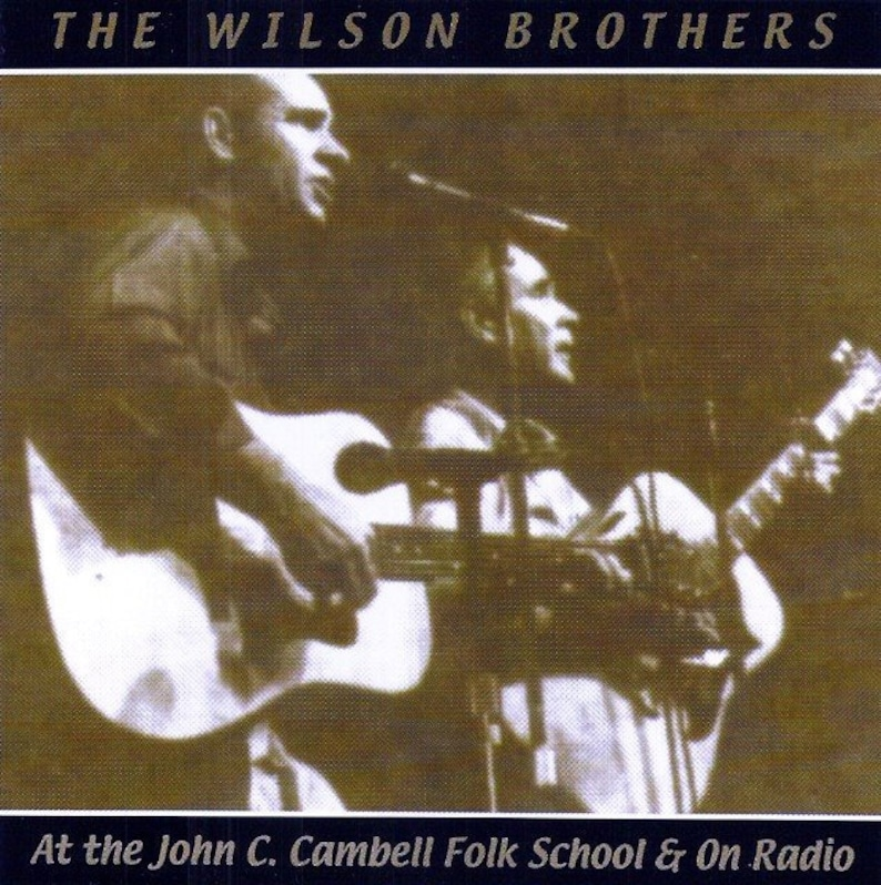 The Wilson Brothers  At John C. Campbell Folk School & on image 0