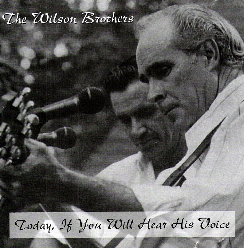 The Wilson Brothers  Today If You Will Hear His Voice image 0