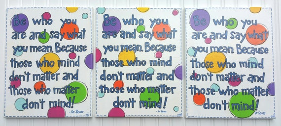 Be Who You Are And Say What You Mean Quote From Dr Seuss Hand Etsy
