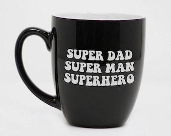 Super papa, Super man, super héros, tasse de jour de fête des pères, fête des pères, cadeau pour papa, Mug personnalisé, gravé Mug, tasse en céramique--27170-CM06-100