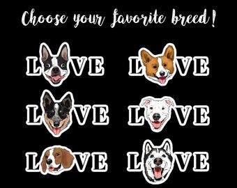 Dog Stickers, Dog Breeds, Dog Portrait, Boston Terrier, Golden Retriever, Pit Bull, Husky, Maltese, Corgi, Beagle, Blue Heeler, Dog Mom Gift