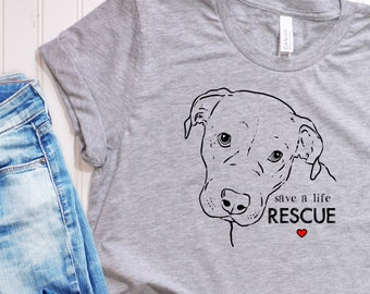 Save a Life Rescue, Rescue T-Shirt, Pit Bull Shirt, Rescue Shirt, Rescue Dog Shirt, Rescue Mom, Rescue Dad, Adopt Don't Shop Shirt, Dog Mom