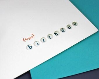 Happy Birthday Circles Letterpress Card, modern card, minimalist card