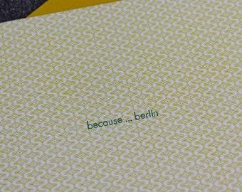 Because . . . Berlin -  Letterpress Card, modern card, minimalist card