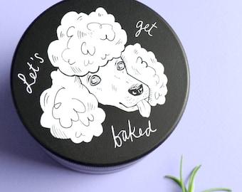 Herb Grinder - Let's Get Baked Poodle - Original Illustration Premium black matte - Cannabis Grinder weed grinder - Feminine art grinder