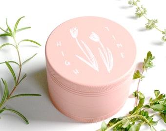 PREORDER -- Pink Herb Grinder - High Time pastel pink matte weed grinder - Feminine girl illustration original art bud floral tulip flower