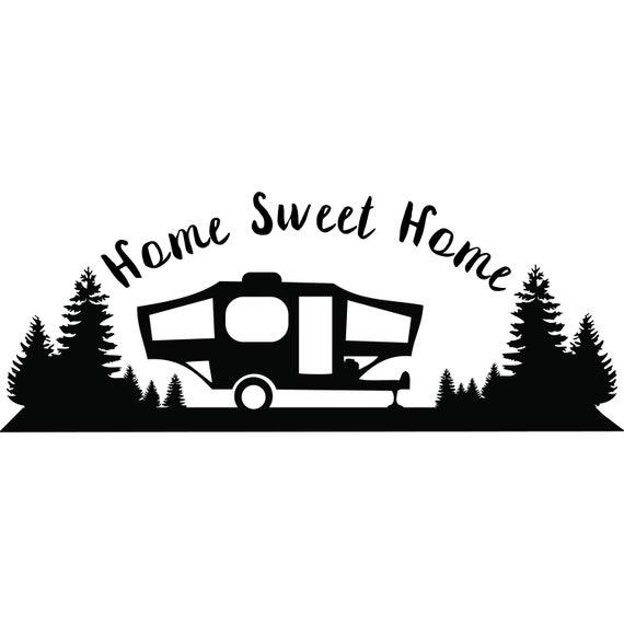 Popup Camper Home Sweet Svg Silhouette Cameo Cut File