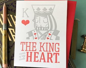 The King of My Heart, Love, Anniversary, Friendship Letterpress Card