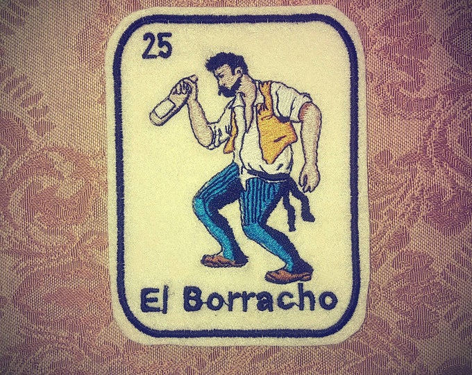El Borracho Loteria Patch Iron On
