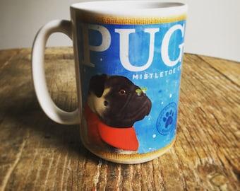 Pug Mistletoe holiday christmas dog coffee mug graphic art MUG 15 oz  ceramic coffee mug