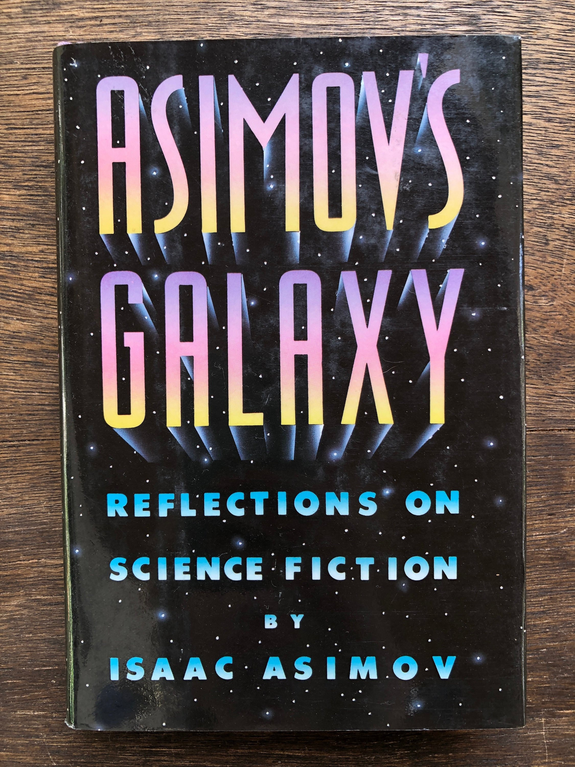 asimovs galaxy reflections on science fiction by isaac asimov     science fiction essay collection hardcover
