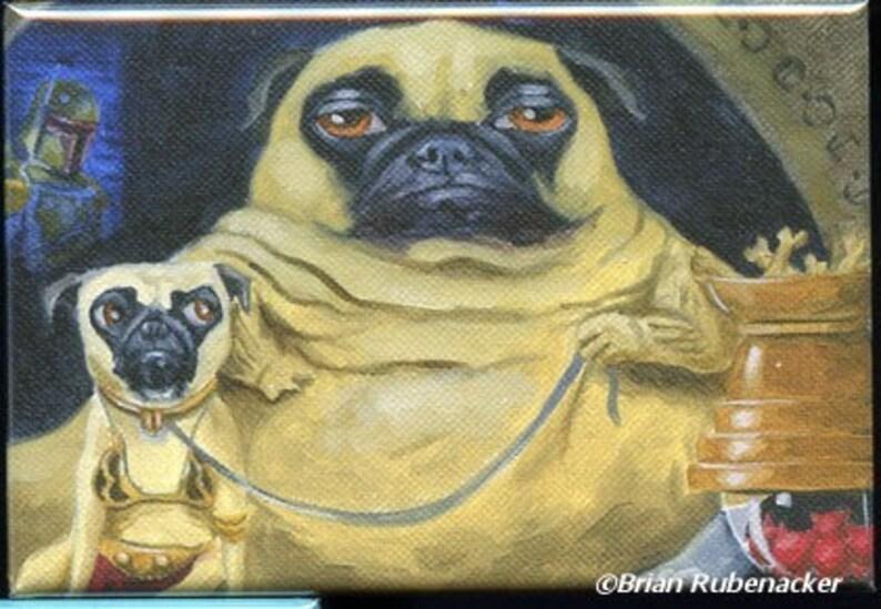 53bf53bcdbcf Pug jabba the Hutt dog art magnet Pug gift pug star wars