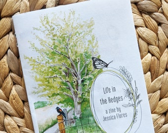 Life in the Hedges Zine about Nature Conservation, Fencerows