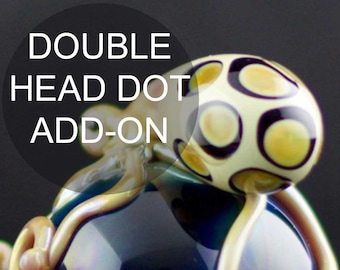 Add-on Double Head Dot Upgrade