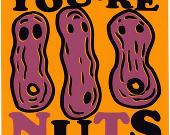 You're Nuts Sticker