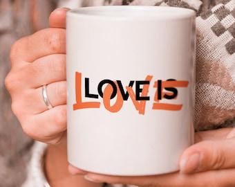 Love is Love Mug | Pride Mug | Cute LGBTQ Mug | Queer Coffee Mug | Lgbtq Gift | Pride Coffee Mug |