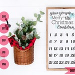 Christmas SVG, Countdown calendar, Merry Little Christmas advent, commercial use SVG, DXF, eps, jpg, and png file for silhouette or cricut